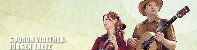 GUDRUN WALTHER und JÜRGEN TREYZ - Contemporary Folk Music