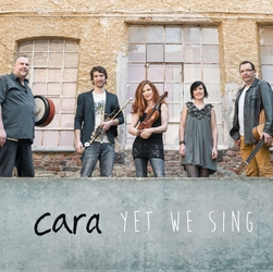CARA - Neue CD 2016 - Yet We Sing