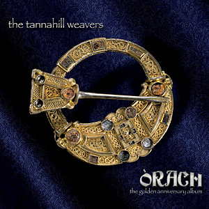 The Tannahill Weavers ORACH CD 2018